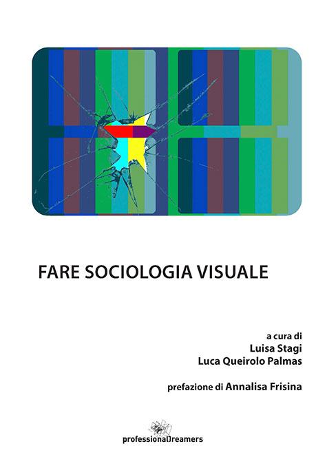 Fare sociologia visuale
